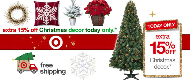 its cyber week on targetcom and target is offering lots of big savings all week long for today only wednesday december 3rd you can save an extra 15 - Target Christmas Decorations Sale