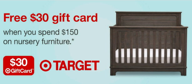 This Week Thru 7/21, Target Is Offering Up A FREE $30 Target Gift Card With  A Select Nursery Furniture Purchase Of $150 Or More Both In Stores And  Online At ...