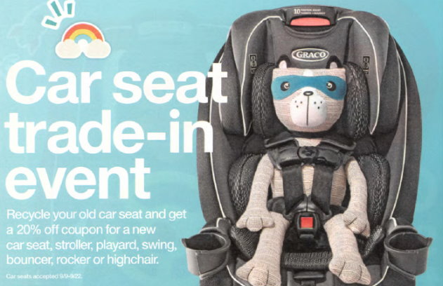 If Your Child Has Outgrown Their Car Seat Or Youre Just Looking To Upgrade You May Want Take Part In Targets Upcoming Trade Event