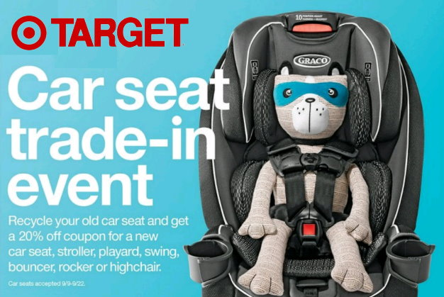 If Your Child Has Outgrown Their Car Seat Or Youre Just Looking To Upgrade You May Want Take Part In Targets Trade Event Now Thru 9 22