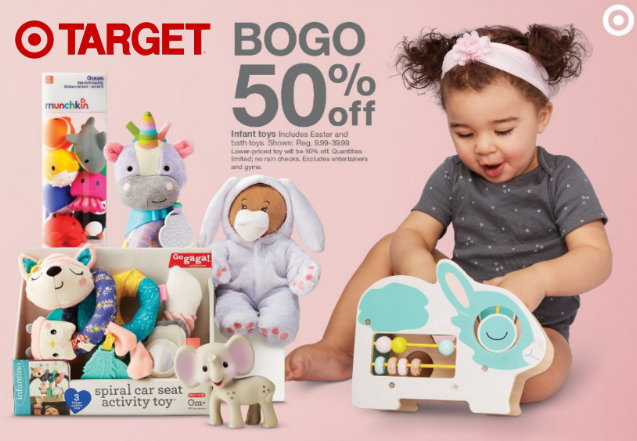 9d354b4ff This week at Target thru Saturday, April 20th, Target is offering up a B1G1  50% Off Deal on Select Baby Toys both in stores and online at Target.com.